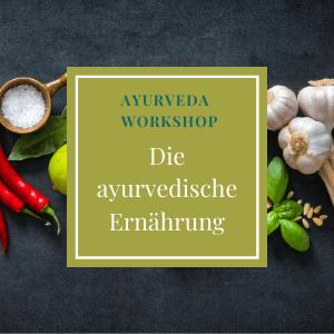 Der Ayurveda Workshop Die Ayurvedische Ernährung in Köln mit Yogiveda